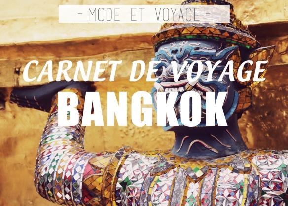CARNET DE VOYAGE // BANGKOK