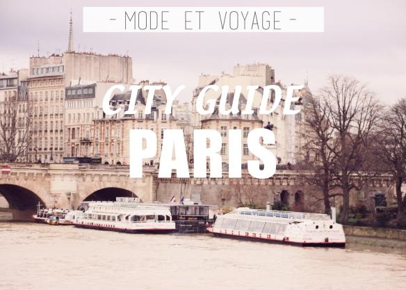 CITY GUIDE // PARIS